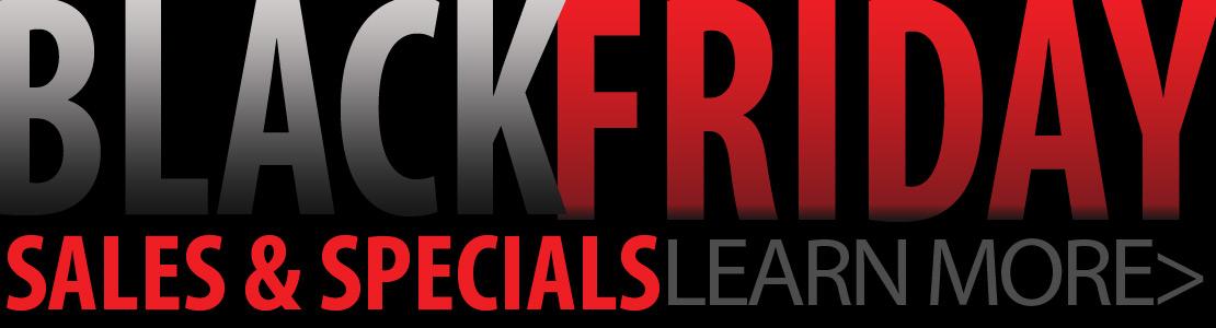 Black Friday Sales & Speicals