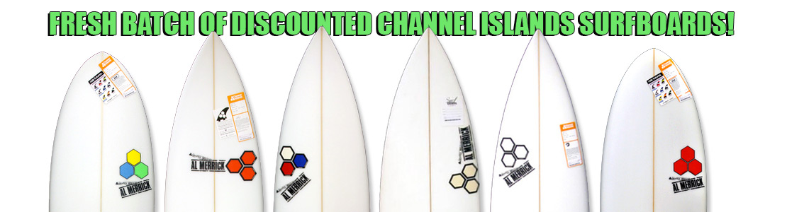 Discounted Channel Islands Surfboards