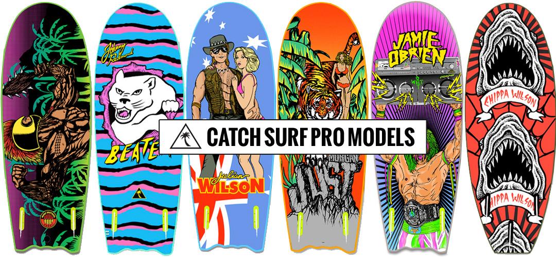 Catch Surf Pro Models